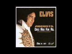 Elvis Presley - Once And For All - May 24 1977 Full Album
