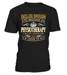 Physiotherapy - Skilled Enough To Become #Physiotherapy