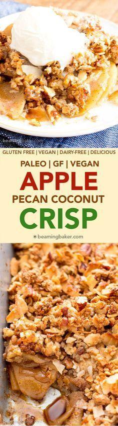 Paleo Apple Pecan Coconut Crisp (Vegan, Gluten Free, Dairy-Free, Refined Sugar-Free)    #justeatrealfood #beamingbaker
