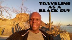 Traveling As A Black Guy: Treats, Trials and Tribulations Samuel Jackson, Trials And Tribulations, Great Wall Of China, Travel Information, How To Take Photos, Black Men, Travel Inspiration, Traveling, Treats