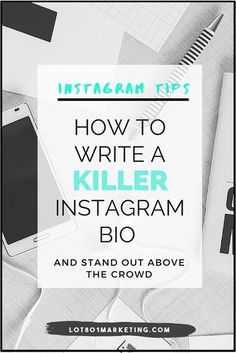Instagram Tips: How to write a killer Instagram bio. Click here to learn how to stand out above the crowd on Instagram with your bio. Great Biz tips, business tips, social media tips, Instagram tips, blogger tips. How to grow your following. how to get more instagram followers