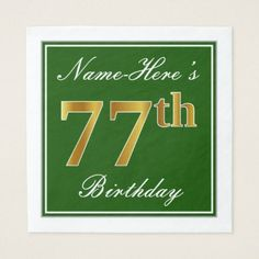 Elegant Green Faux Gold 77th Birthday  Name Paper Napkin - home gifts ideas decor special unique custom individual customized individualized