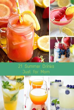 Mommy's slice of the pie: 21 Summer Drinks Just for Moms