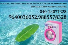 Samsung Washing Machine Service Center in Hyderabad 9640036052 Samsung Washing Machine Repair Center in Hyderabad