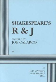Shakespeare's R&J - Acting Edition by Joe Calarco,http://www.amazon.com/dp/0822216795/ref=cm_sw_r_pi_dp_ruS4sb1WT28MYRJH