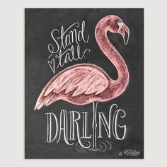 Flamingo Print - Stand Tall Darling - Girl's Room Art - Chalkboard Art - Chalk…