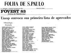 Aprovados Vestibular 1983 da Faculdade de Odontologia de Araçatuba - 3ª Chamada. Entre seus aprovados, o Prof. Osvaldo Magro Filho e o Prof. Paulo Renato Junqueira Zuim