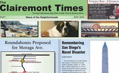 The July edition is online and drops have begun. Thank you to all who had a hand in putting this edition together, as well as many thanks to the local business owners who support and advertise in the local paper. You are bound to learn something new reading the Clairemont Times ..... & you get to meet Olive the St Bernard the July pinup Pet of the Month! Enjoy this edition. Chris Online Edition of the July 2015 Clairemont Times | The Clairemont Times