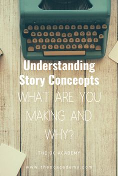 Understanding Story Concepts 01 | What Are You Making and Why? Writing Advice, Writing A Book, Book Proposal, Copy Editing, Arts And Crafts Storage, Writer Tips, How To Make Animations, Copic Markers, Blogging For Beginners