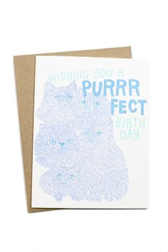 The Purrrfect Birthday Card, is for cat lovers everywhere! $5 www.mooreaseal.com