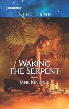 Waking the Serpent (Sisters in Sin #1) – Harlequin Nocturne, December 2016