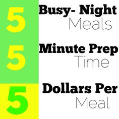 5 Busy-Night Meals, 5 Minutes of Prep Time (or less) for around $5/ meal, with Shopping List -#ad
