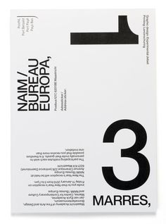Experimental Jetset influences are wide-ranging and varied, their aesthetic is closely related to that of the Modernist movement. The resemblance is reinforced by their use of Helvetica, implemented on nearly every one of their projects, as well as their often monochromatic color palette.