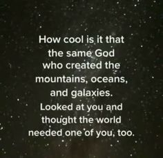 World Need, Galaxies, Christianity, Cards Against Humanity, God, Thoughts, Cool Stuff, Dios, Allah