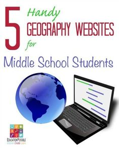 """5 Handy Geography Websites for Middle School Students - Education Possible  By studying geography, students learn about the world in which they live — this is extremely important as our world continues to get """"smaller"""" by becoming more connected every day. Because our world is increasingly global minded it is important for our children to get to know the countries and cultures in which people live and work all around the world."""
