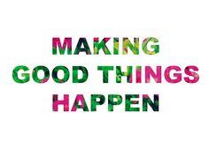 SUNSHINE & GLOW: Making good things happen