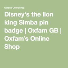 Disney's the lion king Simba pin badge | Oxfam GB | Oxfam's Online Shop