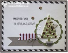 """How stinkin' adorable is this Festival of Trees card? It's just darling. Love all of the details and the saying """"A Merry little wish....for lots of joy at Christmas."""". The red glittery """"ornaments"""" ..."""