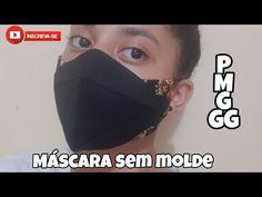 máscara sem molde nos tamanhos P,M,G,GG - YouTube Maria Martin, Facial, Sewing, Beauty, Tiana, Bandanas, Youtube, Ribbon Crafts, Handmade Crafts