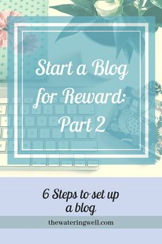 Part 2 of a 3 part series on how to plan, set up and manage a blog for reward. #blogging #wordpress #hosting #online business