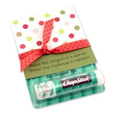 Hope this chapstick is dandy when the mistletoe is handy! haha this made me laugh