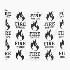 'Fire Inside' Tapestry by RIVEofficial Entrepreneur, Custom Design, Tapestry, Passion, Fire, Trends, Feelings, Tags, Cool Stuff