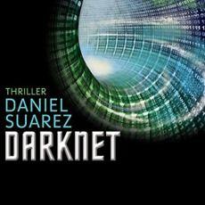 Darknet (von Daniel Suarez) › Bücher und so. Thriller, Daniel Suarez, Audiobooks, Internet, Products, Movie, Clueless, Reading Books, Games