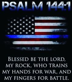 Thin Blue Line Flag and Scripture… Police Wife Life, Police Family, Thin Blue Line Flag, Thin Blue Lines, Psalm 14, Police Tattoo, Police Quotes, Police Memes, Police Shirts