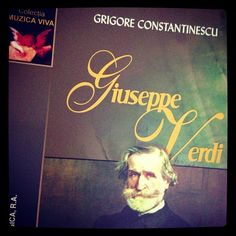 Nu ratati minunatul volum inchinat lui Verdi al Maestrului Grigore Constantinescu. #2013 #Verdi #Bicentenar #Bicentenary #Maestro #Grigore #Constantinescu