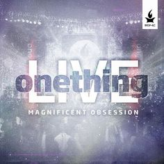 Onething LIVE: Magnificent Obsession (CD