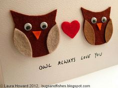 DYI Owl Valentine Card. Of course, I have to make this for my daughters with our names being Wise!