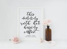 This Morning with Her Having Coffee print/ Johnny Cash quote / coffee bar print / kitchen art print/ housewarming gift/ coffee print by CatePaperCo on Etsy https://www.etsy.com/listing/519479112/this-morning-with-her-having-coffee