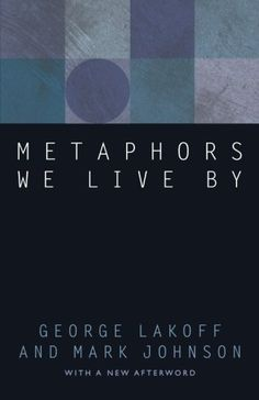 Metaphors We Live By by George Lakoff, http://www.amazon.com/dp/0226468011/ref=cm_sw_r_pi_dp_kSTbrb1A6CAP0