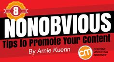Nonobvious Tips to Promote Your Content