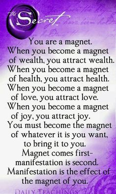 You are a magnet. When you become a magnet of wealth, you attract wealth. When you become a magnet of health, you become health. When you become a magnet of love, you attract love. When you become a magnet of joy, you attract joy. You must become the magnet of whatever it is you want, to bring it to you. Magnet comes first. Manifestation is second. Manifestation is the effect of the magnet of you. Yeah baby, this is totally #WildlyAlive! #selflove LEARN MORE → www.WildlyAliveWeightLoss.com