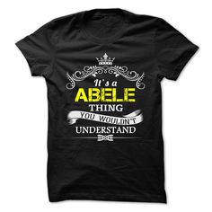 [Best name for t-shirt] ABELE  Tshirt-Online  ABELE  Tshirt Guys Lady Hodie  TAG FRIEND SHARE and Get Discount Today Order now before we SELL OUT  Camping a skilled sailor