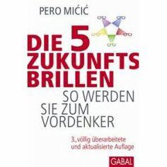 literatura obcojęzyczna dla pasjonatów: Die 5 Zukunftsbrillen von Pero Micic