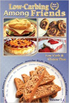 Low Carb-ing Among Friends Cookbooks: 100% Gluten-free, Low-carb, Atkins-friendly, Wheat-free, Sugar-Free, Recipes, Diet, Cookbook VOL-1: Je...