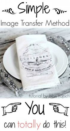 Diy Dinner Napkins with Image Transfer Method Tutorial