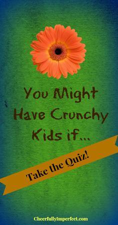 you might have crunchy kids if...  #crunchykids #crunchymomma