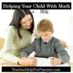 Helping Your Child With Math - Addition, Subtraction, Multiplication, Division, and Geometry.  teacherhelpforparents.com