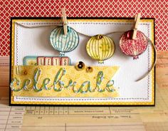 Let's Celebrate Card by Nicole Nowosad via Jillibean Soup Blog