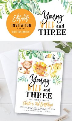 Young, Wild and Three Birthday Party Invitation. Edit Instantly in Your Browser!
