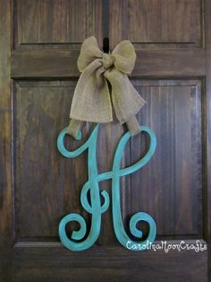 Single Letter Monogram Wooden Door Decor...paint letter red or dark orange to complement the burlap for good fall decor.