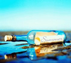 Message in a bottle: Everyone writes down one thing they LOVED about summer.  Put it in the bottle.  Now the memories are saved forever.