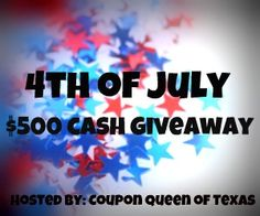 Win $500 CASH 4th of July Giveaway Goodies!!
