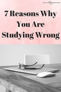 Are you studying but not getting the results you want? You may be studying wrong! Click to learn!