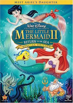 Disney Collection * G ~ Animation, Drama, Family = The Little Mermaid II: Return to the Sea - 2000 '2008'