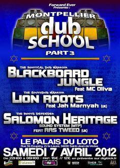 MONTPELLIER DUB SCHOOL PART 3 le 7 avril au Palai du Loto
