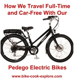 We use Pedego electric bikes as our main form of transportation while traveling full-time across the country in a motorhome.  http://www.bike-cook-explore.com/pedego-electric-bikes-travel-car-free/